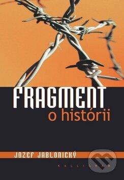 Fragment o histórii - Jozef Jablonický