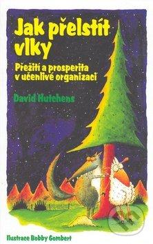 Jak přelstít vlky - David Hutchens