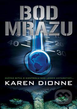 Bod mrazu - Karen Dionne