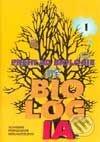 Prehľad biológie - 1. časť - Kolektív autorov