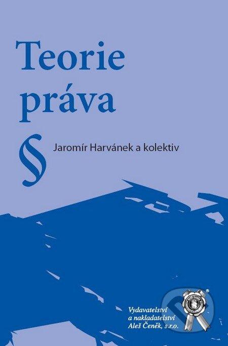 Teorie práva - Jaromír Harvánek