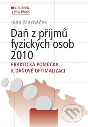 Daň z příjmů fyzických osob 2010 - Ivan Macháček