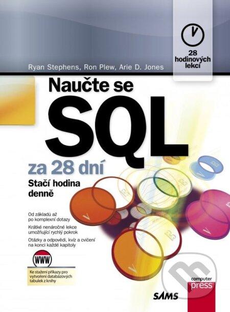 Naučte se SQL za 28 dní - Ryan Stephens, Ron Plew, Arie D. Jones