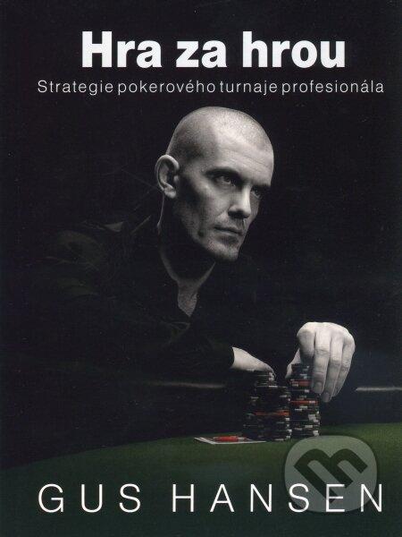 Hra za hrou - Gus Hansen
