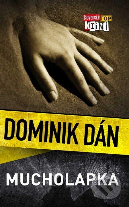 Mucholapka - Dominik Dán