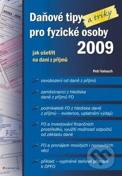 Daňové tipy a triky pro fyzické osoby 2009 - Petr Valouch