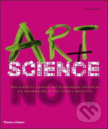 Art + Science Now - Stephen Wilson
