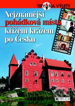 Nejznámější pohádková místa křížem krážem po Česku -