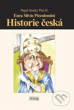 Historie česká - Enea Silvio Piccolomini