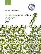 Oxford University Press Business Statistics Using Excel - Glyn Davis, Branko Pecar