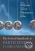 The Oxford Handbook of Participation in Organizations - drian Wilkinson, Paul J. Gollan a kol.