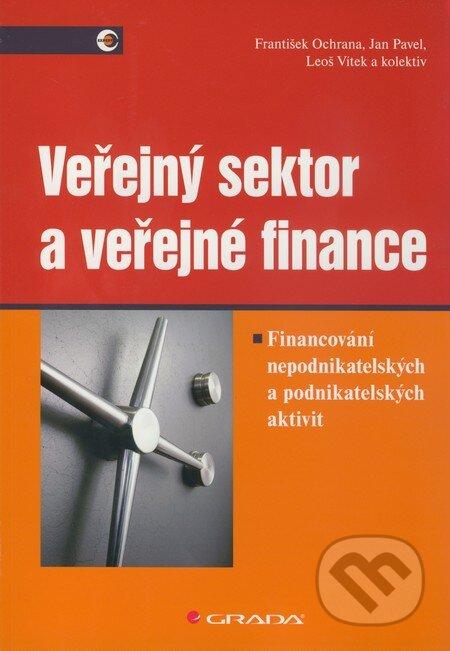 Veřejný sektor a veřejné finance - František Ochrana, Jan Pavel, Leoš Vítek a kol.