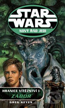 Star Wars: Nový řád Jedi - Hranice vítězství I. - Greg Keyes