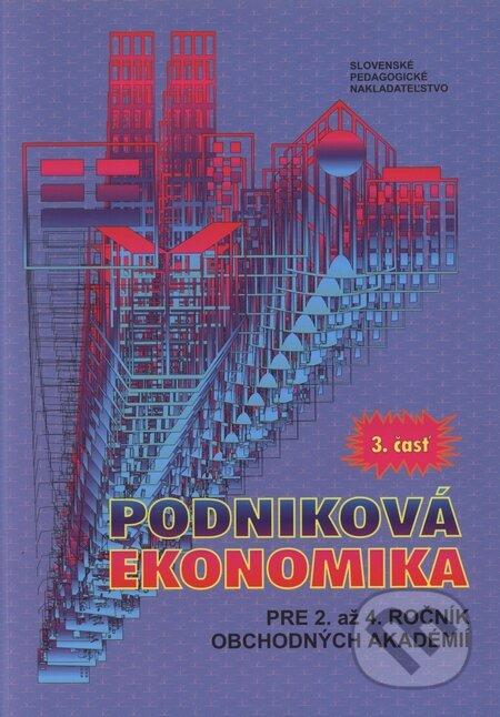 Podniková ekonomika pre 2. až 4. ročník obchodných akadémií 3 - Štefan Majtán, Anna Kachaňáková