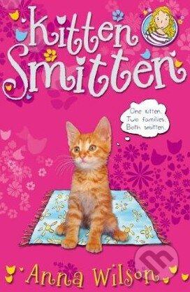 Kitten Smitten - Anna Wilson
