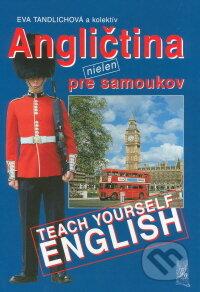 Angličtina nielen pre samoukov - Eva Tandlichová