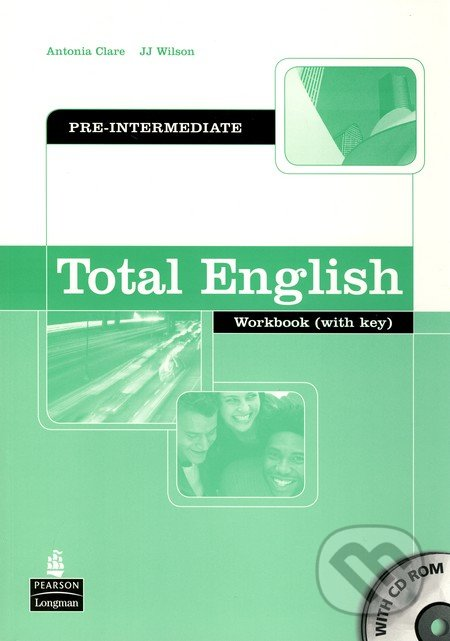 Total English - Pre-Intermediate - Antonia Clare, J.J. Wilson