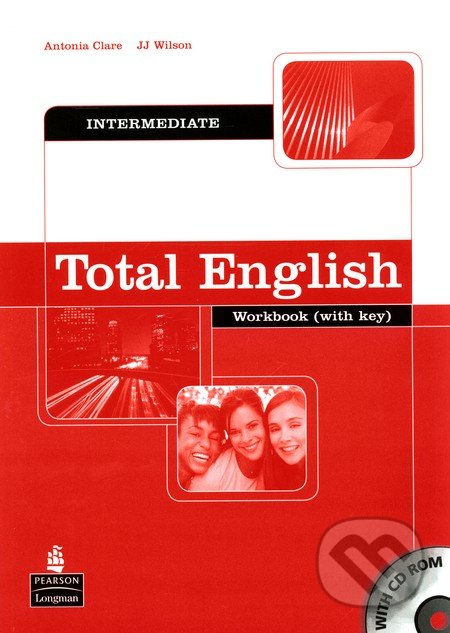Total English - Intermediate - Antonie Clare, J.J. Wilson