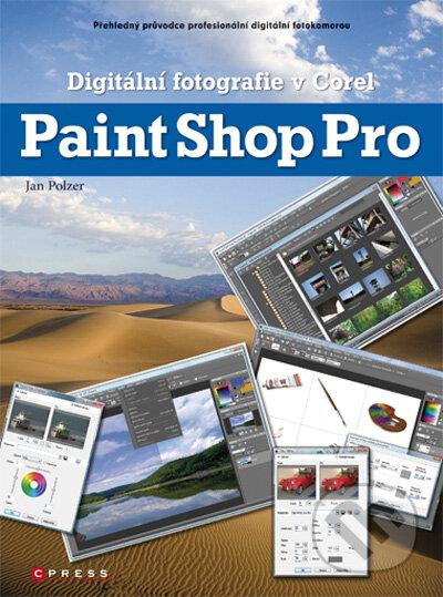 Digitální fotografie v Corel Paint Shop Pro - Jan Polzer