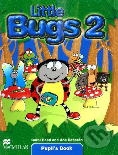 Little Bugs 2 - Pupil\'s Book - Ana Soberón, Carol Read