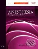 Anesthesia: A Comprehensive Review - Brian A. Hall, Robert C. Chantigian