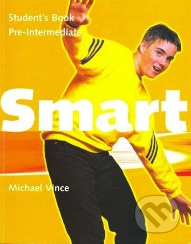 Smart - Pre-Intermediate - Student\'s Book - Michael Vince