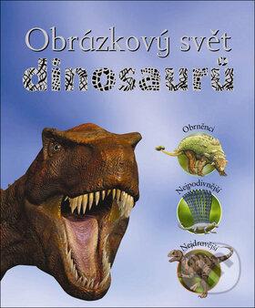 Obrázkový svět dinosaurů - John Malam, Steve Parker