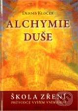 Alchymie duše - Dennis Klocek