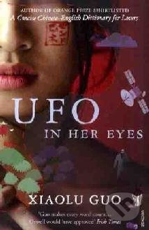 Ufo in her eyes - Guo Xiaolu