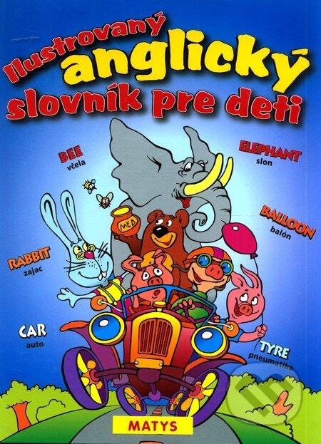Ilustrovaný anglický slovník pre deti -