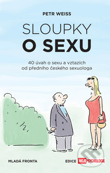 Sloupky o sexu - Petr Weiss