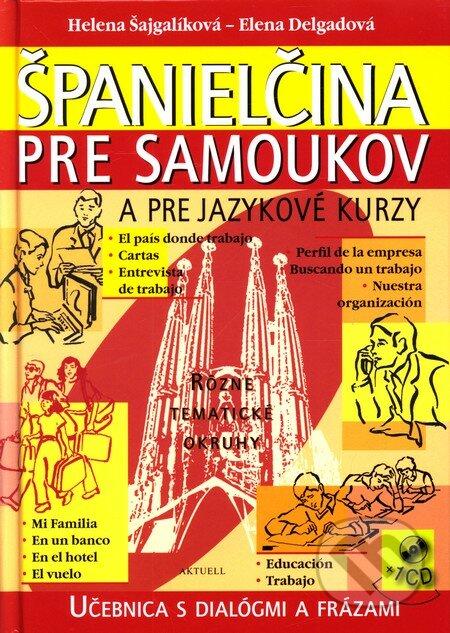 Španielčina pre samoukov a pre jazykové kurzy -