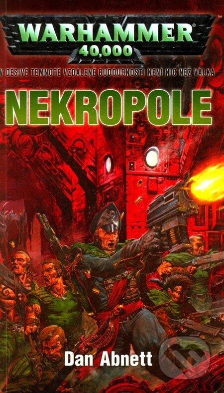 Warhammer 40 000: Nekropole - Dan Abnett