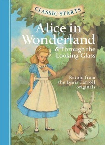 Alice in Wonderland & Through the Looking-Glass -