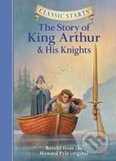 The Story of King Arthur and His Knights -