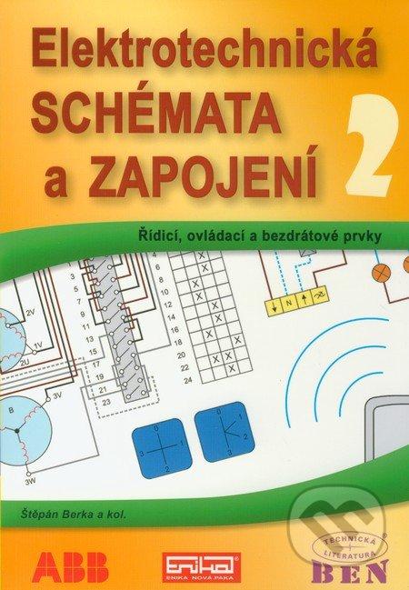 Elektrotechnická schémata a zapojení 2 - Štěpán Berka