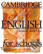Cambridge English for Schools 1 - Andrew Littlejohn, Diana Hicks