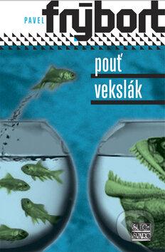 Pouť/Vekslák - Pavel Frýbort
