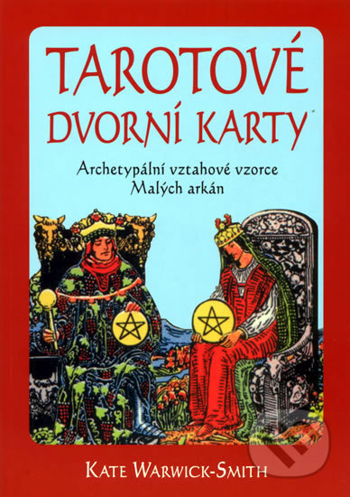 Tarotové dvorní karty - Kate Warwick-Smith