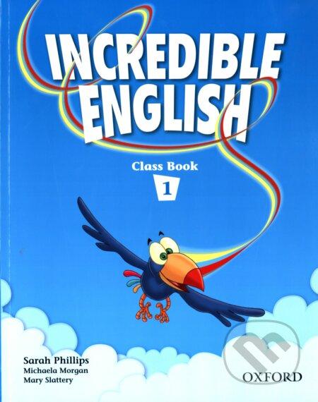 Incredible English 1 - Sarah Phillips