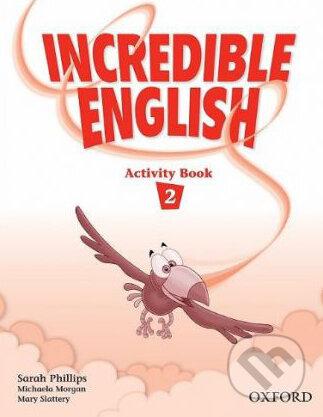 Incredible English 2 - Sarah Phillips