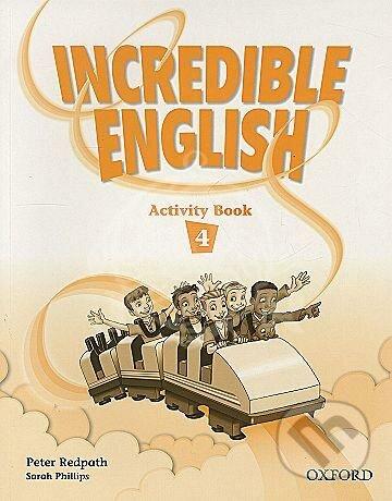 Incredible English 4 - Sarah Phillips