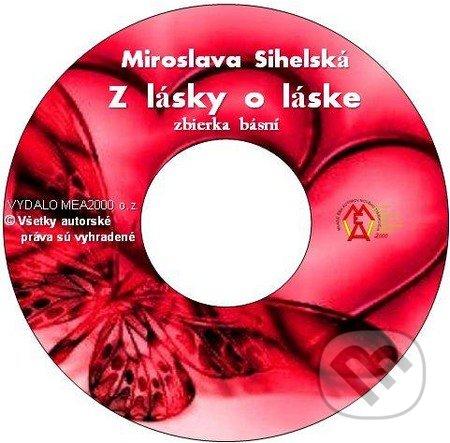 Z lásky o láske (e-book v .doc a .html verzii) - Miroslava Sihelská