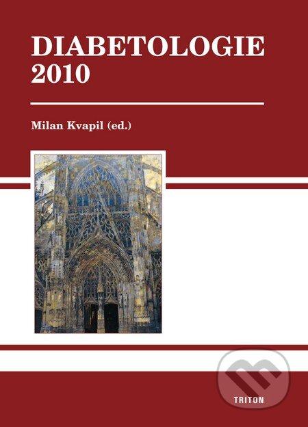 Diabetologie 2010 - Milan Kvapil a kol.