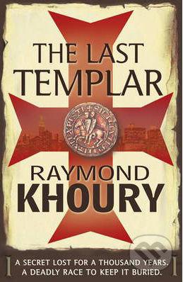 The Last Templar - Raymond Khoury