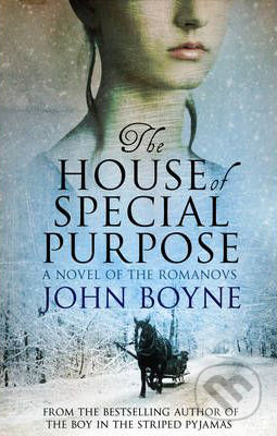 The House of special Purpose - John Boyne