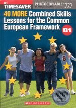40 More Combined Skills Lessons for the Common European Framework - Lynda Edwards