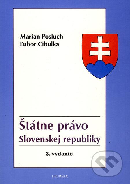 Štátne právo Slovenskej republiky - Marian Posluch, Ľubor Cibulka