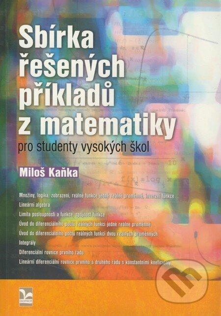 Sbírka řešených příkladů z matematiky pro studenty vysokých škol - Náhled učebnice