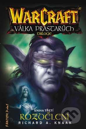 WarCraft: Válka prastarých 3 - Richard A. Knaak